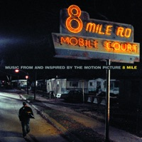 8 mile (music from and inspired by the motion picture) by