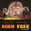 Born Free feat Kerry Ellis Acoustic Version Single