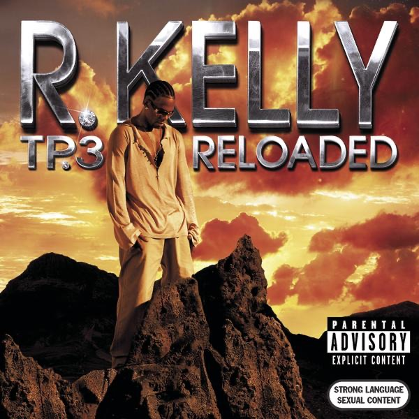 Download: R  Kelly - TP 3 Reloaded [iTunes Plus AAC M4A] - Plus
