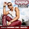 Movin feat Birdman K M C Caskey Single