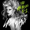Born This Way The Remixes Pt 2