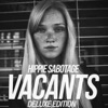 Vacants Deluxe Edition