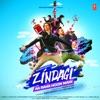 Zindagi Aa Raha Hoon Main Single