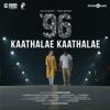 Kaathalae Kaathalae From 96 Single
