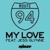 My Love feat Jess Glynne Single