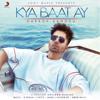 Kya Baat Ay - Harrdy Sandhu mp3