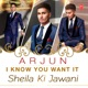 I Know You Want It Sheila Ki Jawani Single