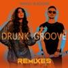 Drunk Groove Remixes Pt 1 EP