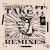 Take It Remixes EP