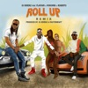 Roll Up Remix feat Flavour Mohombi Roberto Single
