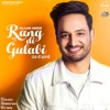 Rang Di Gulabi with Preet Hundal Single