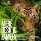 Mere Desh Ki Zameen Single