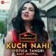 Kuch Nahi Zee Music Originals Single