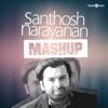 Santhosh Narayanan Mashup Single