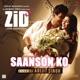 Saanson Ko From Zid Single