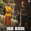 Ikk Kudi Reprised Version From Udta Punjab Single