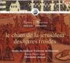 Le chant de la Jérusalem des terres froides