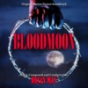 Bloodmoon Original Motion Picture Soundtrack