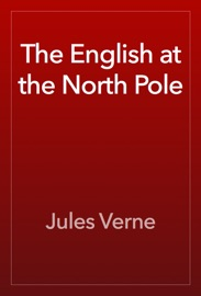 DOWNLOAD OF THE ENGLISH AT THE NORTH POLE PDF EBOOK