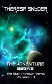 DOWNLOAD OF THE ADVENTURE BEGINS: THE STAR TRAVELER SERIES: VOLUMES 1-3 PDF EBOOK
