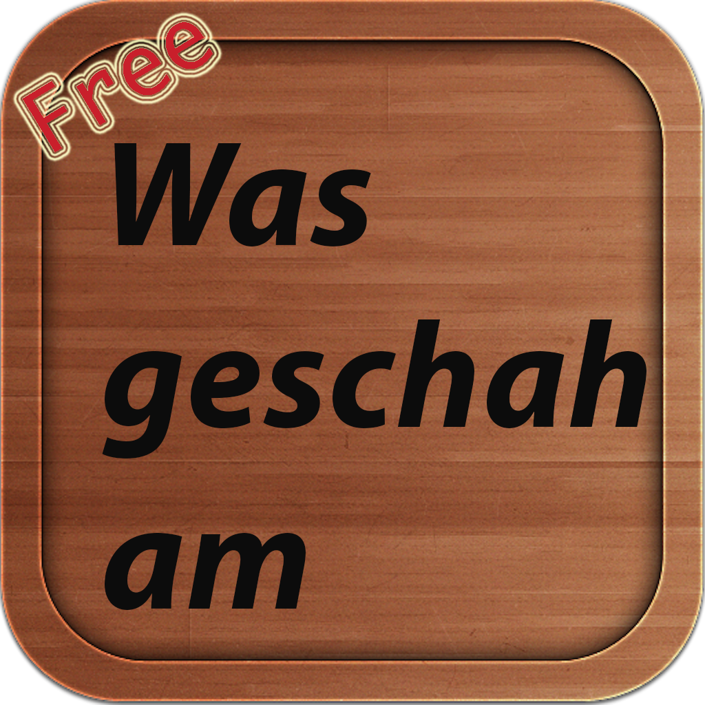 On This Day History Was geschah am ( German Version Free )