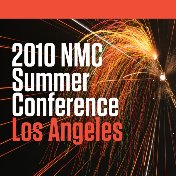 2010 NMC Summer Conference