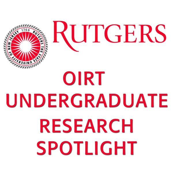 OIRT Undergraduate Research Spotlight