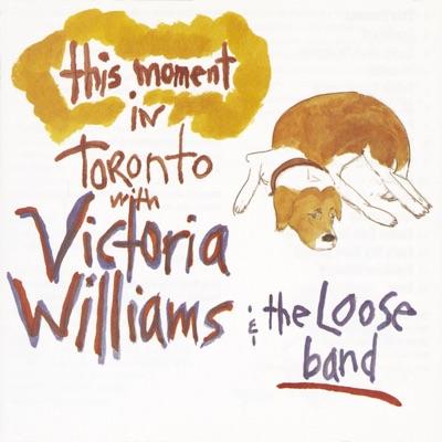 This Moment - Live in Toronto - Victoria Williams