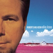 Robert Earl Keen - Feelin' Good Again
