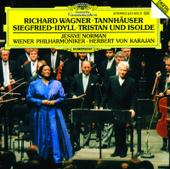 Wagner: Tannhäuser Overture &  Siegfried-Idyll & Tristan und Isolde
