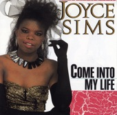 Joyce Sims -- Come into my life