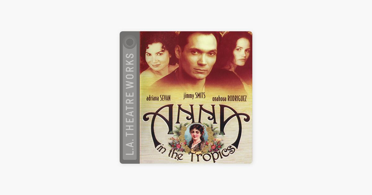 Anna in the Tropics (Dramatized) - Nilo Cruz