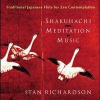 Stan Richardson - Shakuhachi Meditation Music artwork
