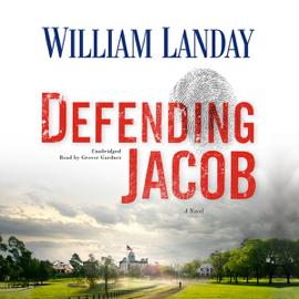 Defending Jacob: A Novel (Unabridged) audiobook