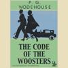 P.G. Wodehouse - The Code of the Woosters (Dramatized) artwork