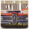 Charlie McGettigan & Paul Harrington - Rock 'N' Roll Kids bild