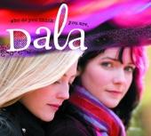 Dala - Anywhere Under the Moon