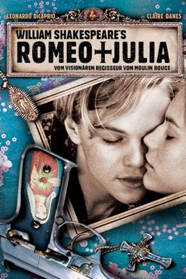 Baz Luhrmann - William Shakespeares Romeo & Julia Grafik