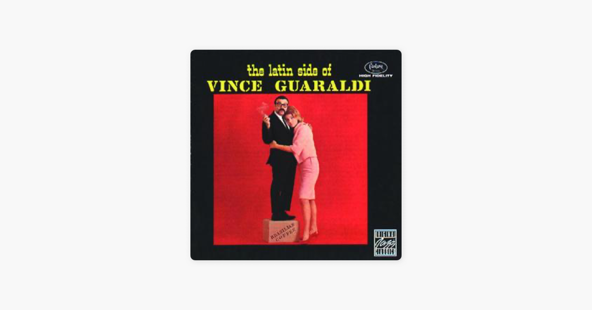 The Latin Side of Vince Guaraldi (Remastered) by Vince Guaraldi on ...