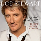 Rod Stewart - You Go To My Head