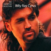 The Definitive Collection: Billy Ray Cyrus