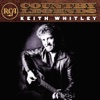 RCA Country Legends: Keith Whitley