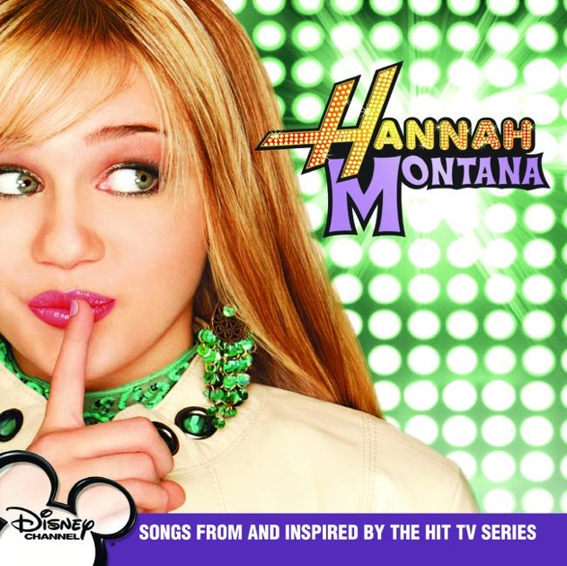 Hannah Montana The Movie Original Motion Picture Soundtrack By