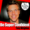 Tony Wrighton - Be Super Confident in 30 Minutes (Unabridged) grafismos