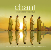 Chant – Music For The Soul-The Cistercian Monks of Stift Heiligenkreuz
