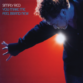 You Make Me Feel Brand New (Single Edit) - Simply Red