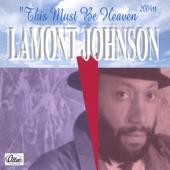 Lamont Johnson - This Must Be Heaven