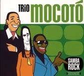 Trio Mocoto - Mocoto Beat