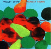 Parsley Sound - Ease Yourself and Glide