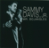 Mr. Bojangles - Sammy Davis, Jr.